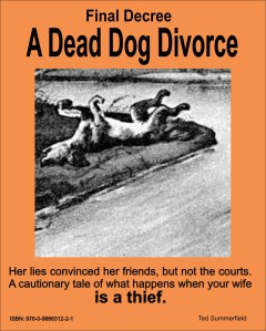 Final Decree. A Dead Dog Divorce.
