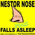 Nestor Nose Falls Asleep