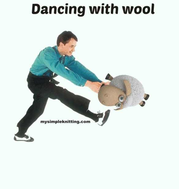 Dancing with wool at mysimpleknitting.com